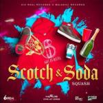 Squash – Scotch & Soda