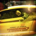 Tommy Lee Sparta – Tomorrow's a Better Day