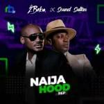 2Baba – Naija Hood Rep Ft. Sound Sultan