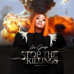 Lisa George – Stop The Killings (Audio + Video)