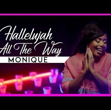 MoniQue - Halleluyah All The Way Mp3 Audio Download