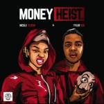 Nicole Elocin Ft. Tyler ICU – Money Heist (FULL ALBUM)