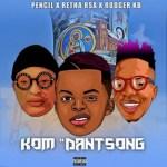 Retha Rsa Ft. Pencil & Rodger KB – Kom Danstong (Audio + Video)