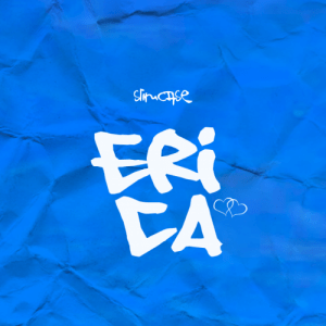Slimcase - Erica Mp3 Audio Download