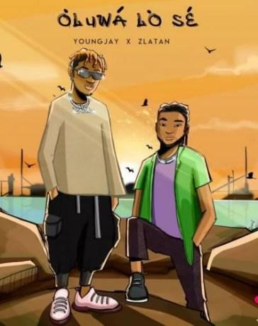 Young Jay - Oluwa Lo Se Ft. ZLatan Mp3 Audio Download