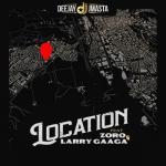 Deejay J Masta – Location Ft. Zoro, Larry Gaaga