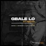 Stubborn – Gbale Lo Ft. Lyta, Picazo, Ashidapo & Asake