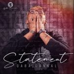 ALBUM: Gaba Cannal – Statements