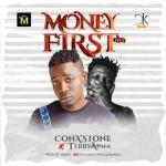 ConA'stone – Money First Ft. Terry Apala