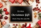 DJ Ace - Christmas Gift (Classic Deep Slow Jam Mix)