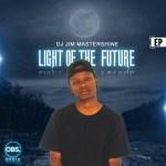 DJ Jim MasterShine – Light Of The Future (EP)