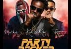 Kwaw Kese - Party Rocker Ft. Medikal, Dammy Krane