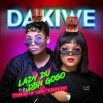 Lady Du X DBN Gogo – Dakiwe Ft. Mr JazziQ, Seekay, Busta 929