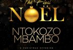 Ntokozo Mbambo - The First Noel (Album)
