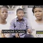 VIDEO: Mark Angel Comedy – Expensive School (Episode 291)
