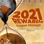 [Mixtape] DJ Donak – 2021 Rewards Gospel Mix