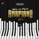 [Mixtape] DJ Kaywise – Amapiano Mix Vol. 2 (Make We Dance)