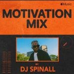 [Mixtape] DJ Spinall – Motivation Mix