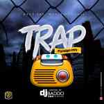 [Mixtape] Dj Baddo – Trap Foreign Mix