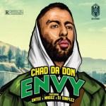 Chad Da Don – Envy Ft. Maggz, Emtee, DJ Dimplez