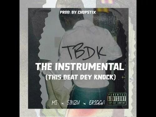 INSTRUMENTAL: M.I Abaga - TBDK (This Beat Dey Knock)