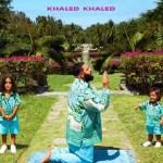 [ALBUM]: DJ Khaled – Khaled Khaled