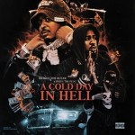 [ALBUM]: Drakeo The Ruler & Ralfy The Plug –  A Cold Day In Hell