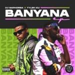 [EP] DJ Maphorisa X Tyler ICU – Banyana