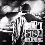 Fredo Bang – Don't Stop Believing