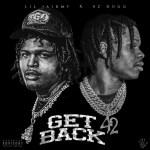 Lil Jairmy Ft. 42 Dugg – Get Back
