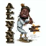 Rob $tone – All Nine Innings