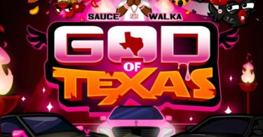 Sauce Walka - God Of Texas