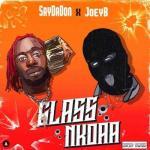 Twene Jonas & SayDaDon – Glass Nkoaa Ft. Joey B