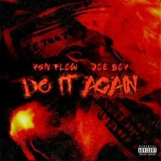 YSN Flow - Do It Again Ft. Doe Boy