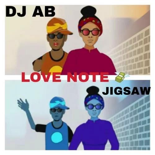 DJ Ab Ft. Jigsaw - Love Note DJ Abba