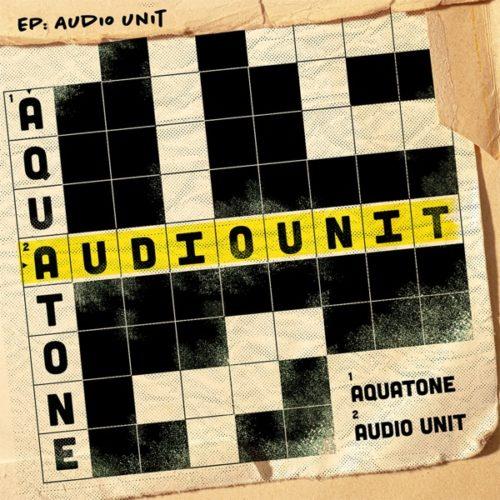 [EP] Aquatone - Audio Unit