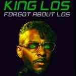 King Los – Forgot About Dre Freestyle