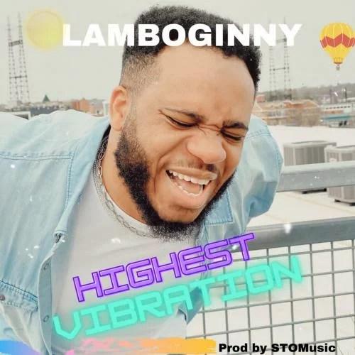Lamboginny - Highest Vibration