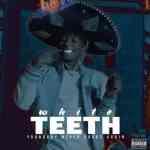 NBA Youngboy – White Teeth