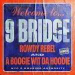 Rowdy Rebel – 9 Bridge Ft. A Boogie Wit Da Hoodie