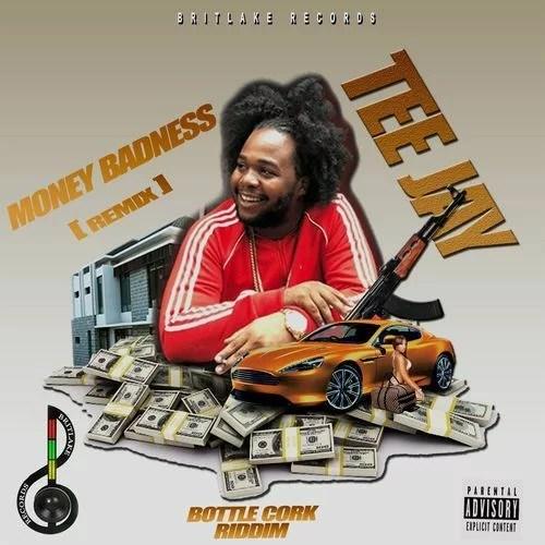 Teejay - Money Badness (Remix)