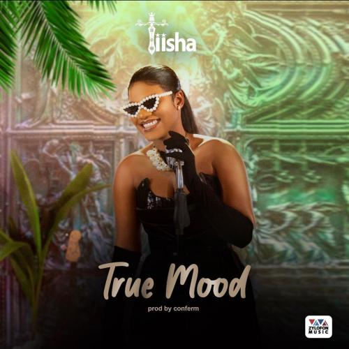 Tiisha - True Mood (Prod. By Confem)