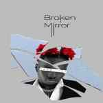 [EP] Edoh Yat – Broken Mirror