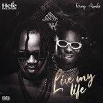 Hefe The Last King Ft. Terry Apala – Live My Life