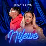 Kusah Ft. Linah – Nilewe