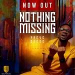 Preye Odede – Nothing Missing