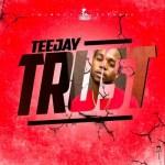 TeeJay – Trust