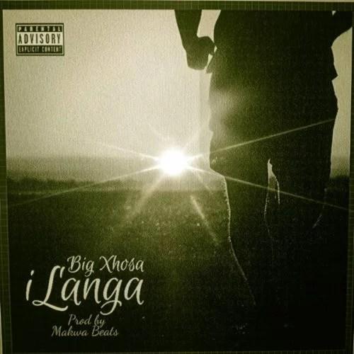 Big Xhosa - iLanga Ft. SOS