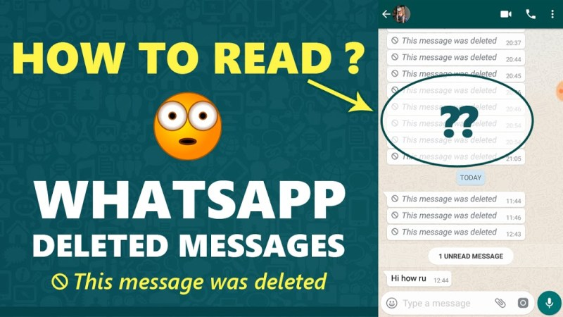 How To Read Deleted Whatsapp Messages and images