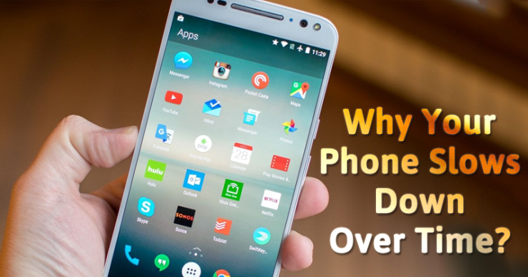 5 Reasons Why Your Smartphone Slows Down Months After You Buy It 2